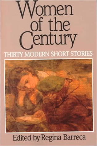 9780312075231: Women of the Century: Thirty Modern Short Stories