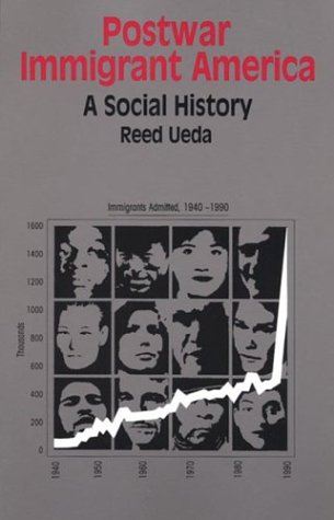 9780312075262: Postwar Immigrant America: A Social History (Bedford Books in American History)