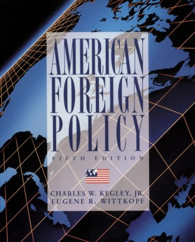 9780312075361: American Foreign Policy: Pattern and Process