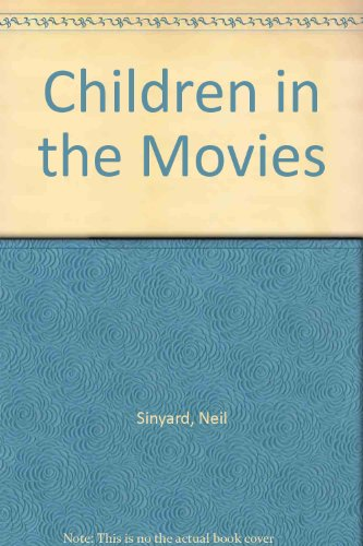 9780312075743: Children in the Movies