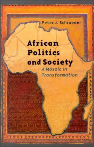 9780312076030: African Politics and Society: A Continental Mosaic in Transformation