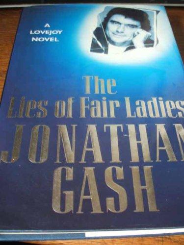 The Lies of Fair Ladies: Gash, Jonathan