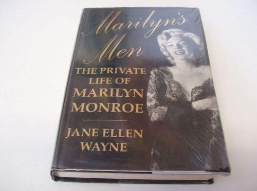 Marilyn's Men: The Private Life of Marilyn Monroe: Jane Ellen Wayne