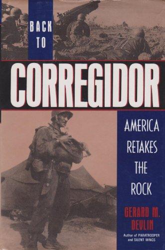 9780312076481: Back to Corregidor: America Retakes the Rock