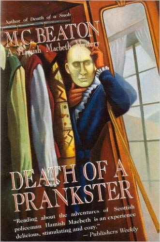 Death of a Prankster ***SIGNED***: M. C. Beaton