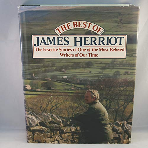9780312077167: The Best of James Herriot: Favorite Memories of  One of the Most Beloved Writers of Our Time