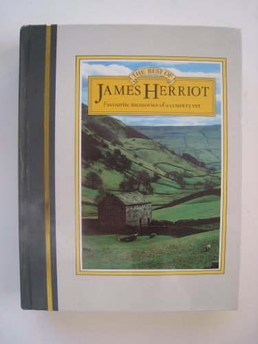 9780312077167: The Best of James Herriot: The Favorite Stories of One of the Most Beloved Writers of Our Time