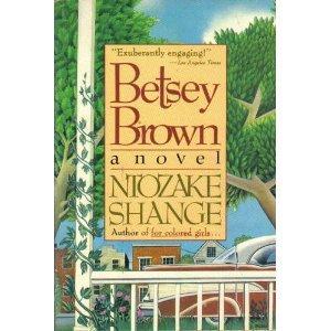 Betsey Brown: Shange, Ntozake