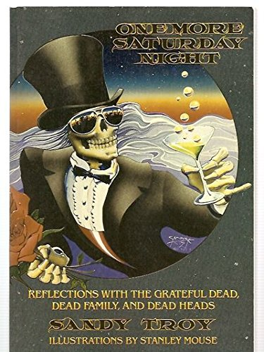 9780312077594: One More Saturday Night: Reflections With the Grateful Dead, Dead Family, and Dead Heads