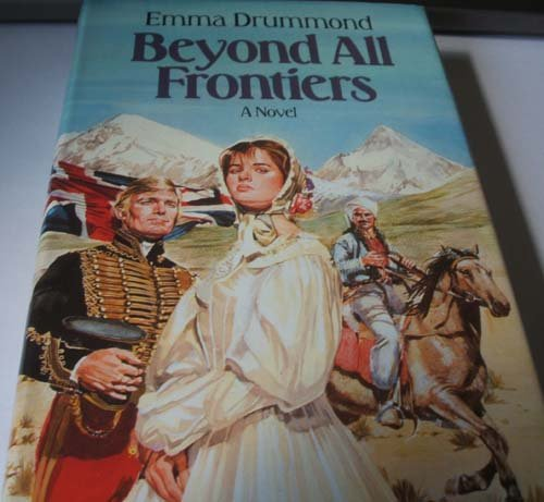 Beyond All Frontiers: Emma Drummond