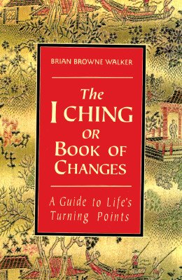 9780312077983: The I Ching or Book of Changes: A Guide to Life's Turning Points