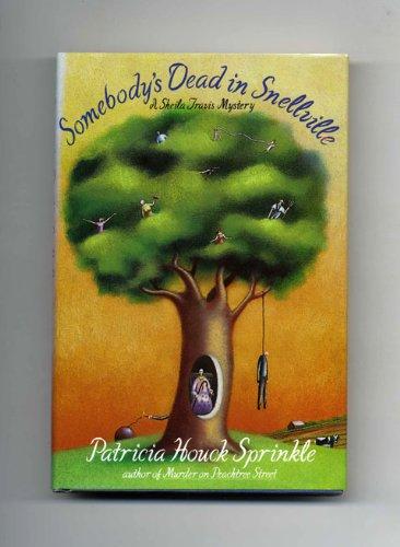 Somebody's Dead in Snellville: Sprinkle, Patricia Houck