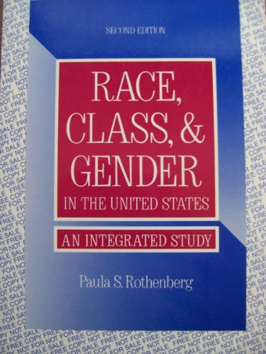 9780312078379: Race, Class & Gender in the United States, an Integrated Study