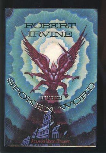 The Spoken Word: Robert R. Irvine