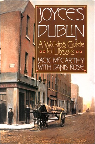 9780312078447: Joyce's Dublin: A Walking Guide to Ulysses