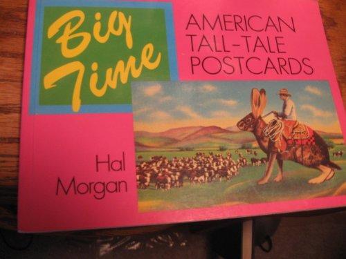 9780312078522: Big Time: American Tall-Tale Postcards