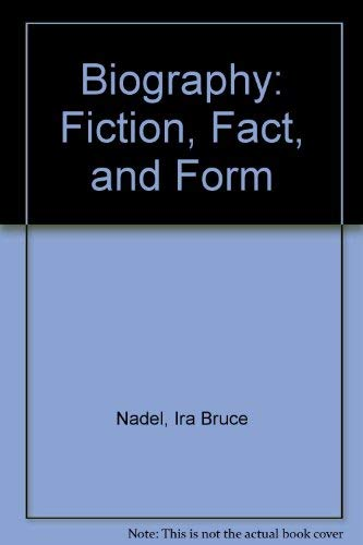 9780312078683: Biography: Fiction, Fact, and Form