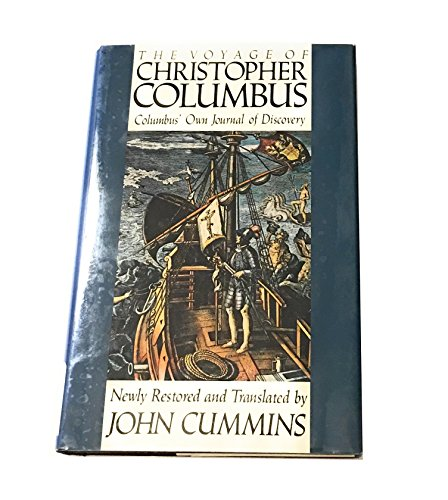 9780312078805: The Voyage of Christopher Columbus: Columbus' Own Journal of Discovery Newly Restored and Translated
