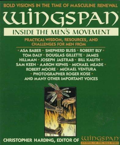 9780312078867: Wingspan: Inside the Men's Movement