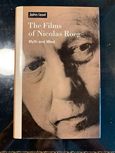 9780312079048: The Films of Nicolas Roeg: Myth and Mind