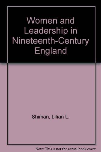 9780312079123: Women and Leadership in Nineteenth-Century England