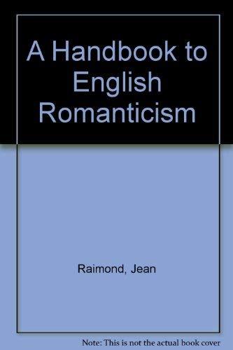 9780312079147: A Handbook to English Romanticism