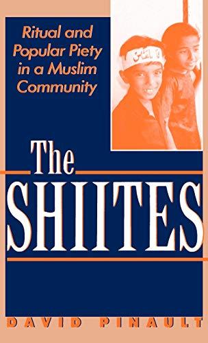 9780312079536: The Shiites