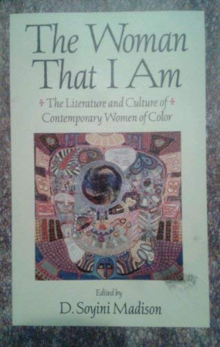 9780312079567: The Woman That I Am: The Literature and Culture of Contemporary Women of Color