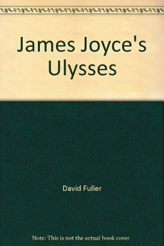 9780312079659: James Joyce's Ulysses