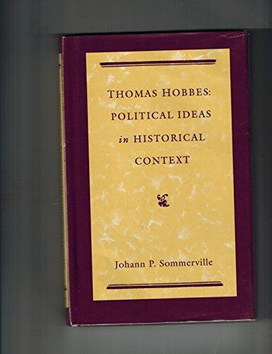 9780312079666: Thomas Hobbes: Political Ideas in Historical Context