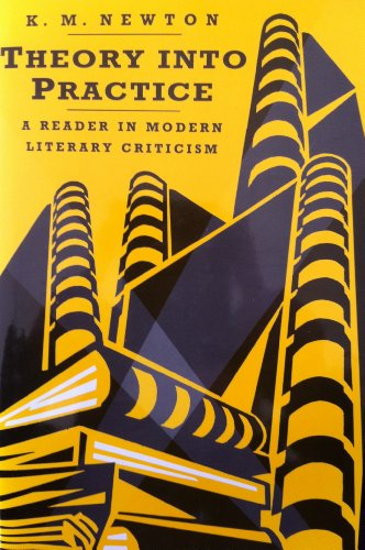 Theory into Practice: A Reader in Modern Literary Criticism