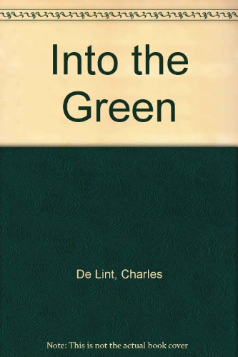 9780312080877: Into the green