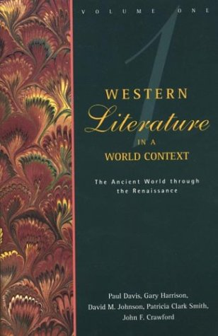 9780312081249: Western Literature in a World Context, Vol. 1: The Ancient World through the Renaissance