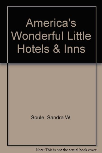 9780312081300: America's Wonderful Little Hotels & Inns