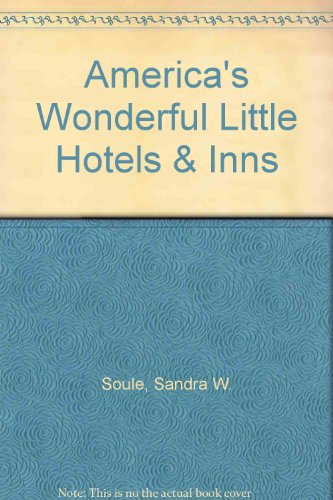9780312081317: America's Wonderful Little Hotels & Inns