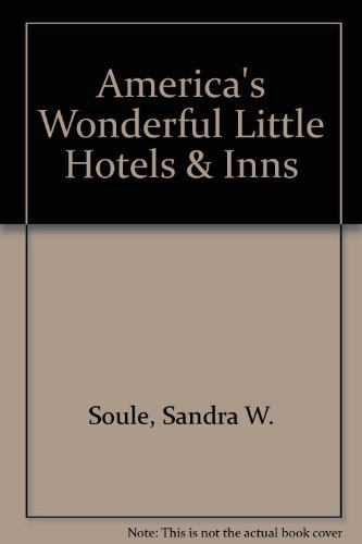 9780312081324: America's Wonderful Little Hotels & Inns