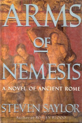 9780312081355: Arms of Nemesis: A Novel of Ancient Rome