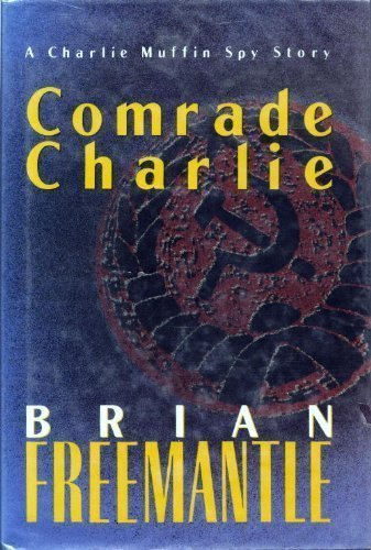9780312081669: Comrade Charlie