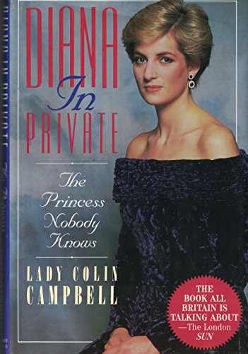 9780312081805: Diana in Private: The Princess Nobody Knows