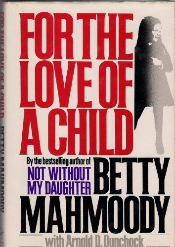 9780312081942: For the Love of a Child