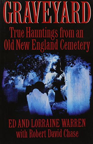 9780312082024: Graveyard: True Hauntings from an Old New England Cemetery