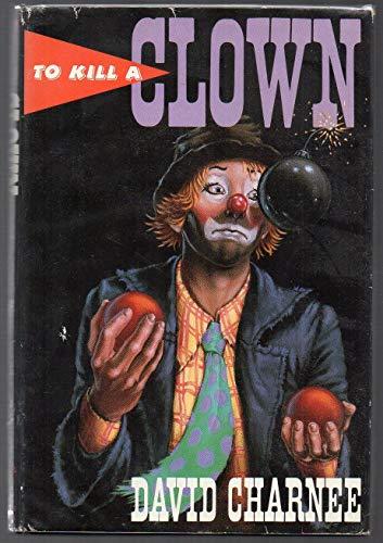 9780312083243: To Kill a Clown