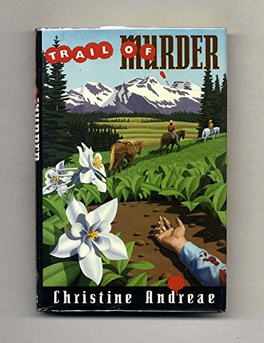 Trail of Murder (Signed and Dated): Andreae, Christine