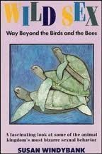 9780312083366: Wild Sex: Way Beyond the Birds and the Bees