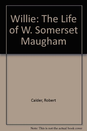 9780312083373: Willie: The Life of W. Somerset Maugham