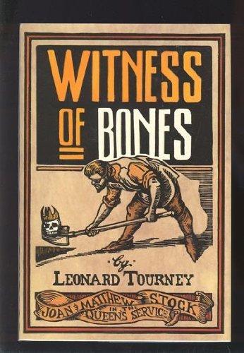 Witness of Bones: Tourney, Leonard