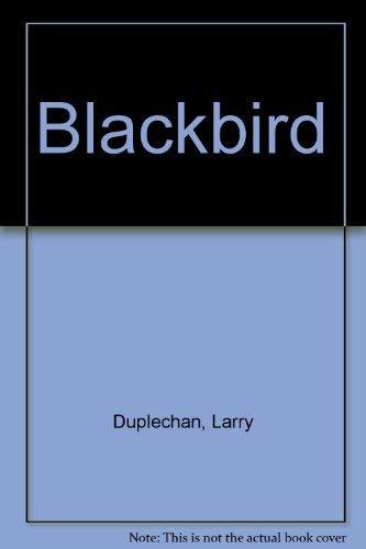 9780312083403: Blackbird