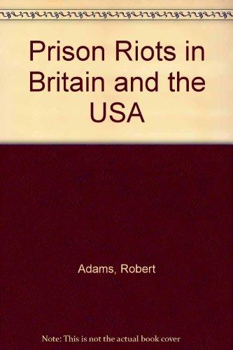 9780312083823: Prison Riots in Britain and the USA