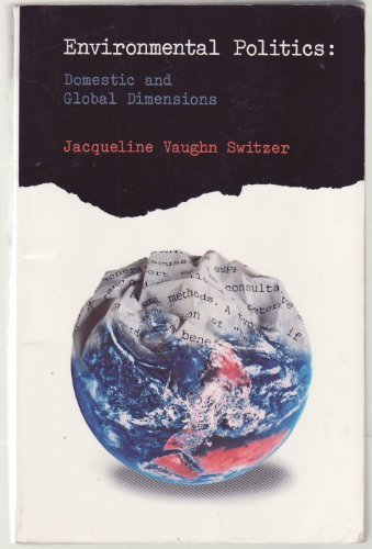9780312083892: Environmental Politics: Domestic and Global Dimensions
