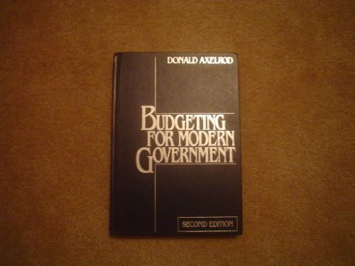 9780312084172: Budgeting for Modern Government